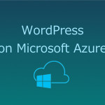 Azure上に無料でWordPress環境構築